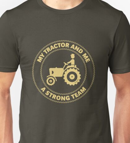 My Tractor And Me – A Strong Team (Black) Unisex T-Shirt