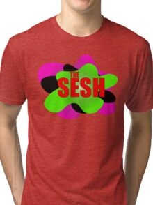 SESH  Tri-blend T-Shirt