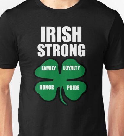 Irish Strong St.Patricks day Family Loyalty Honor Pride Unisex T-Shirt