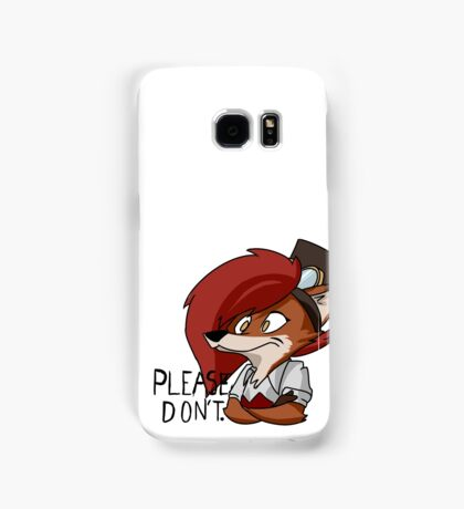 Please Don't Fox Samsung Galaxy Case/Skin