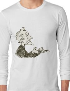 may be dunno Long Sleeve T-Shirt