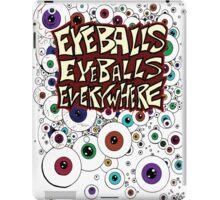 Eyeballs Eyeballs Everywhere! iPad Case/Skin