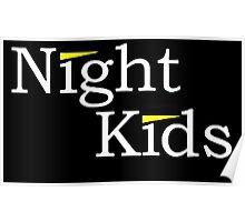 Night Kids Poster