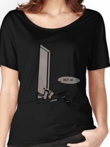 help me Women's Relaxed Fit T-Shirt