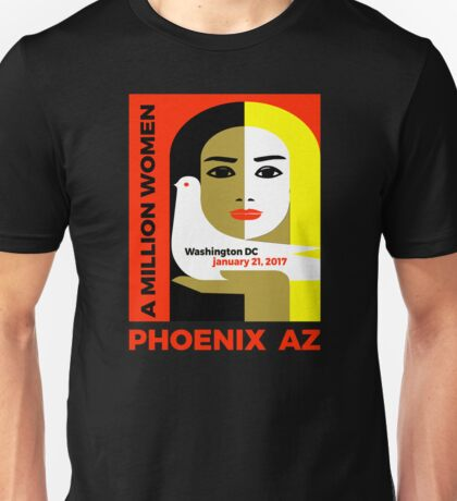 Women's March on Phoenix, Arizona - January 21, 2017 Unisex T-Shirt