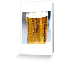 A beer...  Greeting Card