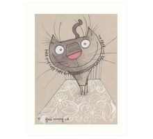 Good morning cat Art Print
