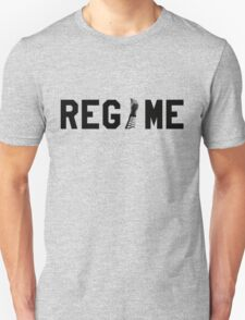 Regime Unisex T-Shirt