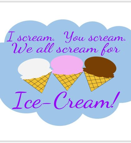 Ice Cream! Sticker