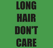 Long Hair Don't Care T-Shirts Baby Tee