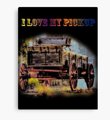 I Love My Pickup (Black) Canvas Print