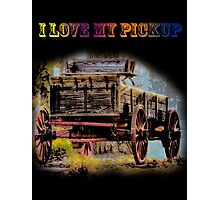 I Love My Pickup (Black) Photographic Print