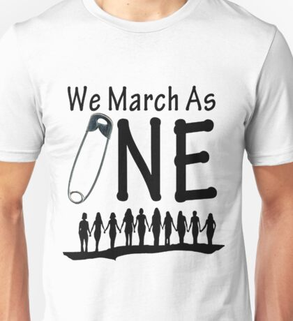 We march as One on Washington D.C Unisex T-Shirt