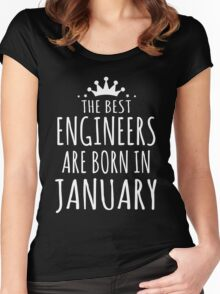 THE BEST ENGINEERS ARE BORN IN JANUARY Women's Fitted Scoop T-Shirt