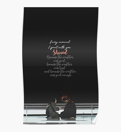 Goblin - Every moment I spent with you shined Poster