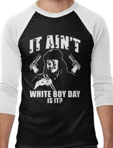 It Ain't White Boy Day Is It? Men's Baseball ¾ T-Shirt