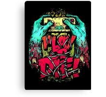 Play or Die! Canvas Print