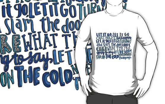 Let it Go Lyric Art by maddiedrawings