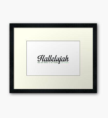 Hallelujah - Medicate Me Framed Print