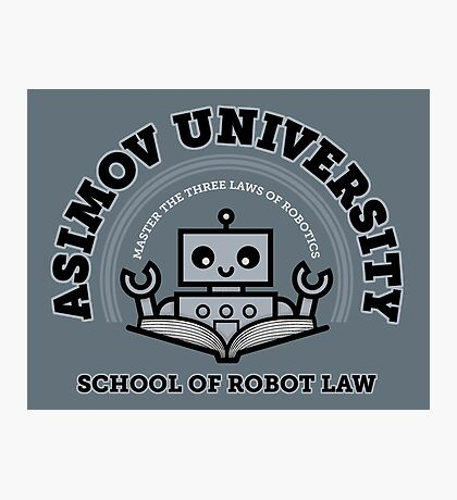 I Majored in Robot Law Photographic Print