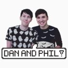 Dan and Phil! by neysalovescats