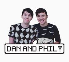 Dan and Phil! by Neysa Tapanes