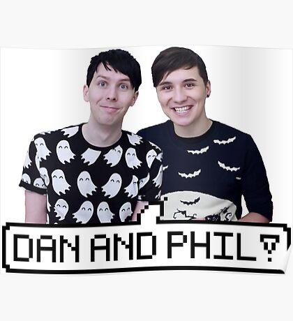 Dan and Phil! Poster