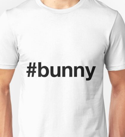 Bunny Funny Bunny Shirt Unisex T-Shirt