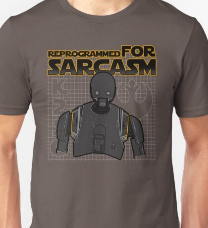 Reprogrammed for sarcasm Unisex T-Shirt