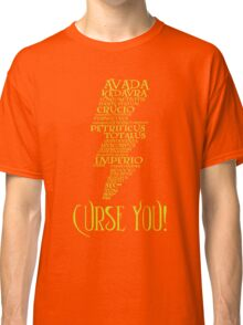 Curse You! Classic T-Shirt