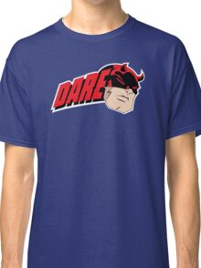 Dare to be Daring Classic T-Shirt