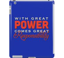 With great power... iPad Case/Skin