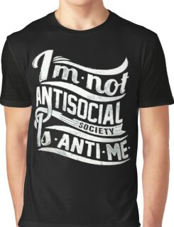 It's NOT Me, It's Society Graphic T-Shirt
