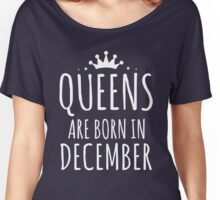 QUEEN ARE BORN IN DECEMBER Women's Relaxed Fit T-Shirt