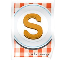 S is for Sausage Poster
