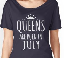 QUEEN ARE BORN IN JULY Women's Relaxed Fit T-Shirt