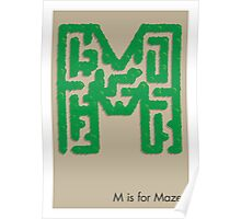 M is for Maze Poster