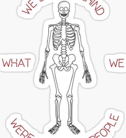 Skeleton Tattoo Memories Quote Sticker