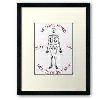 Skeleton Tattoo Memories Quote Framed Print
