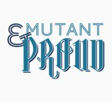 Mutant & Proud Kids Clothes