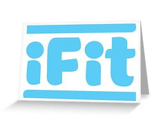 iFit (funny fitness) Greeting Card