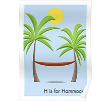 H is for Hammock Poster