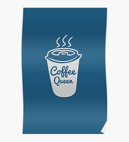 Cool Coffee Queen Typography T-Shirt Poster