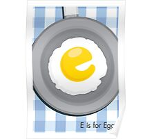 E is for Egg Poster
