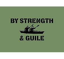 By Strength & Guile Photographic Print