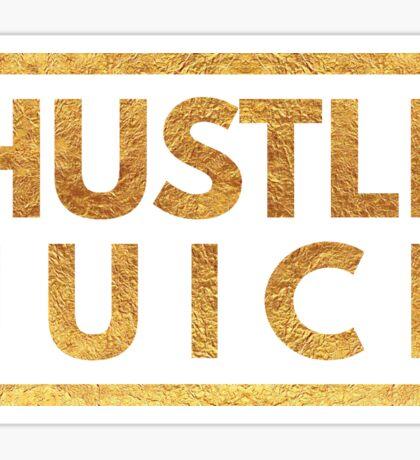 Hustle Juice - Motivational Quote Sticker