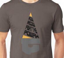 Fight the Powah Unisex T-Shirt