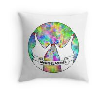 Whatever Forever Throw Pillow