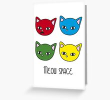 Meow space Greeting Card