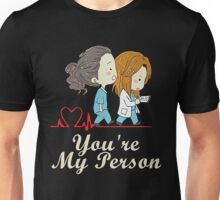 You're my person heartbeat greys anatomy Unisex T-Shirt